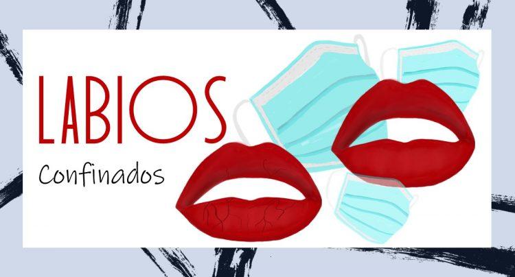 labios confinados